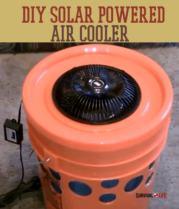 Diy Solar Powered Air Cooler Survival Life